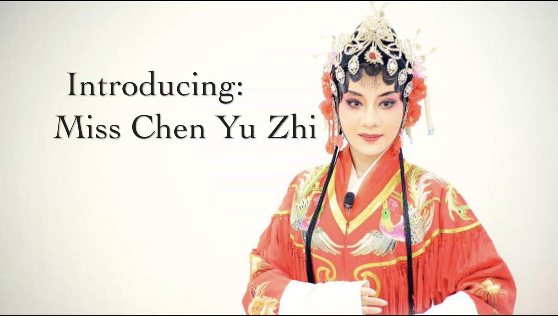 Chen Yu Zhi from Nam Hwa Opera