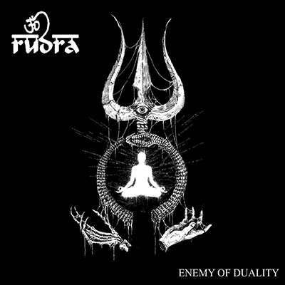 Album art for Enemy Of Duality (2016) by Rudra.